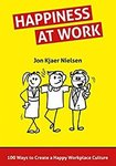 $0 eBook: Happiness at Work - 100 Ways to Create a Happy Workplace Culture
