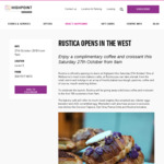 [VIC] Free Coffee + Croissant, from 9AM Saturday (27/10) @ Rustica (Highpoint)