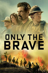 Only The Brave 4k Rental $0.99 Google Movies