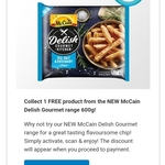 Flybuys: Claim a Free McCain Delish Gourmet Fries Range 600g @ Coles