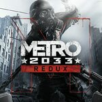 [PS4] Metro: Last Light Redux $5.99 (was $29.95)/Metro 2033 Redux $5.99 (was $29.95) - PlayStation Store