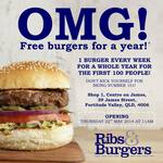 FREE Burgers for a Year - First 100 People @ Ribs & Burgers Fortitude Valley (QLD) Tomorrow 11am