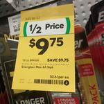Energizer Max AA 16 & AAA 14 packs. $9.75 was $19.50 @ Woolworths