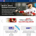 MLB.TV - 50% off (Fathers Week Special), from $39.99USD (~ $42.50AUD)