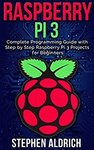 [Free eBook] Raspberry Pi 3: Complete Programming Guide with Step by Step Projects for Beginners @ Amazon AU