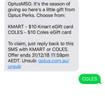 Optus Perks - Free $10 Coles or Kmart eGift Card via SMS