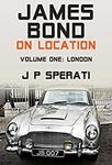 [Kindle] Free - James Bond on Location: Volume 1: London @ Amazon AU/US