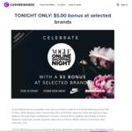 $5 Bonus Cashback on Any Purchase at 1 of 27 Stores: Nike, ICONIC, ASOS, New Balance, Sephora @ Cashrewards (6pm - 11:59pm AEDT)