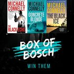 Win The First 3 Michael Connelly Bosch Thrillers in The Box of Bosch Giveaway from Author Ted Galdi