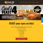 [QLD, NSW, SA, VIC] 'Carl's Feast for 4 Deal': 4 Burgers, 4 Small Drinks, 4 Small Fries, 10 Nuggets $29.95 in store @ Carl's Jr.
