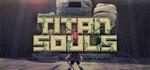 [PC] Titan Souls - Free (Was $21.50) - Steam