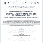 Friends and Family Ralph Lauren Factory Stores an Aditional 30% off The Last Marked Price