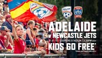 One Free Junior Ticket for Every Adult Ticket Purchased - Adelaide United Home Game Sun 31/1