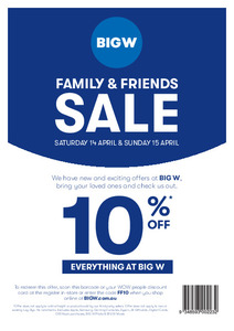 10% off (Family & Friends) @ BIG W (Excludes Apple, Samsung