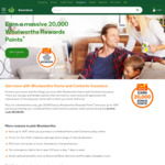 20,000 Bonus Woolworths Rewards Points with a Woolworths Home & Content Insurance Policy (30 Day Minimum) @ Woolworths Insurance