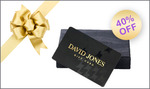 [SOLD-OUT] $10 David Jones Gift Card for Just $6 - 40% OFF