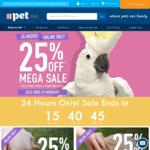 25% off Mega Sale - Exclusions Apply @ PETstock