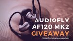 Win a Pair of Audiofly AF120 Hybrid In-Ear Monitors Worth $299.99 from Reckoner