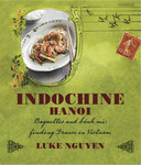 Indochine: Hanoi by Luke Nguyen FREE (Used to Be AU $8.99)