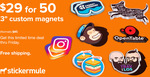50 Custom Magnets for $39.13 (Normally $109) (with Free Shipping) @ Stickermule
