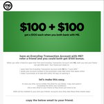 ME Bank Everyday Transaction Account Referral - $100 for You & Your Friend (Maximum 10 Referrals)