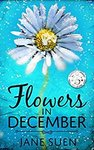 Free Kindle Edition eBook: Flowers in December-Jane Suen (Author) (Was $3.99) @ Amazon AU, US, UK