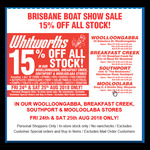 [QLD] 15% off All In-Store Stock @ Whitworths (Woolloongabba, Breakfast Creek, Southport & Mooloolaba)