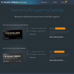 [TAS] $8 Adult, $20 Gold Class e-Tickets for Tasmania Village Cinemas @ Village Cinemas Online