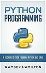 Free eBook: Python Programming: A Beginner's Guide to Learn Python in 7 Days (save US$9.95) @ Amazon USA