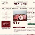 23% OFF Global Pack Sausages 2kg Now $19.99 + $10 OFF w/Coupon. Home Delivered ($7.15) Brisbane