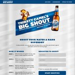 Free Hahn Superdry - Thirsty Camel's The Big Shout (VIC, TAS)