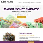Win 206 Prizes Daily in March at up to $100 Each (6,386 Prizes Valued at $20,150) @ Cashrewards