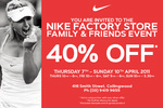 Nike Family & Friends Event 40% off (smith st, VIC)