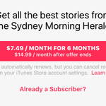 Sydney Morning Herald $7.49 Per Month for The First Six Months (Normally $15) @ iTunes