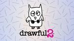 [PC, Mac, Steam] 45% off Drawful 2 $7.41 (Was $13.49) @ Fanatical