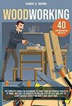 "[eBook] Free: ""Woodworking: The Complete Guide for Beginners."" $0 @ Amazon AU, US"