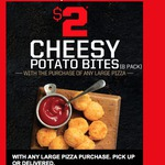Cheesy Bites 8 Pack for $2 with Any Large Pizza Purchase (Delivery or Pickup) @ Pizza Hut