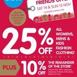 Big W Staff, Family & Friends Sale - 10% off Store Wide, 25% off Fashion Clothing (Nov 14 & 15)