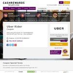 Get $26 off First Uber Ride Plus $8 Cashback (Also $152 Cashback for New Uber Drivers) @ Cashrewards