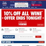 10% off Wine - Tonight Only @ First Choice Liquor