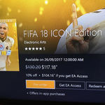 [Pre-Order/Digital] FIFA 18 ICON Edition for Xbox One - $104.16 (Was $130.20) with EA Access