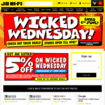 5% off Storewide at JB Hi-Fi (Wicked Wednesday) [Instant Deals Subscribers]
