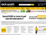 Dick Smith Electronics Spend $200 and Get $30 off Instantly