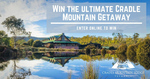 Win The Ultimate Cradle Mountain Getaway Worth $1000 from Cradle Mountain Lodge