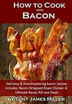"[eBook] Free: ""How to Cook with Bacon"" $0 @ Amazon"