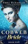 """[eBook] Free: """"Cobweb Bride (Cobweb Bride Trilogy Book 1)"""" @ Amazon"""