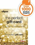 Bonus 1000 Everyday Points for $50 (+$5.95 Activation Fee) or $100 (+$6.95 Activation Fee) EFTPOS Gift Cards @ Woolworths