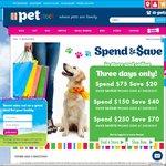PETstock Spend $75 Save $20, Spend $150 Save $40, Spend $250 Save $70