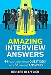 $0 eBook: Amazing Interview Answers - 44 Tough Job Interview Questions With 88 Winning Answers