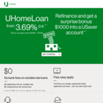 UBank UHomeLoan from 3.69% p.a (CR 3.69%), Owner-Occupier Loans $200K - $700K, Refinance and Get $1000 into a USaver Account